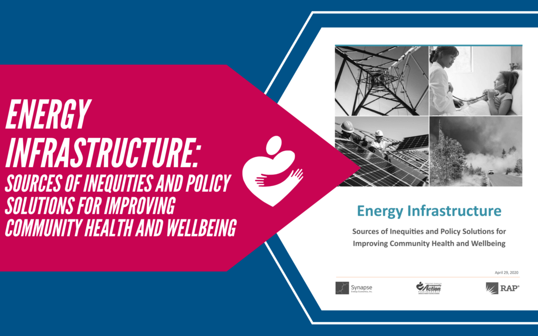 Energy Infrastructure – Sources of Inequities and Policy Solutions for Improving Community Health and Wellbeing